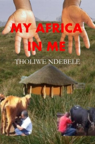9781519170637: My Africa In Me