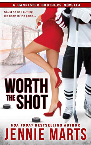 9781519172938: Worth the Shot: A Bannister Brothers Novella (A Bannister Brothers Book) (Volume 2)