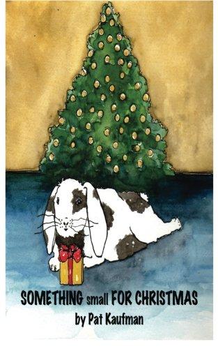 9781519174383: Something Small for Christmas