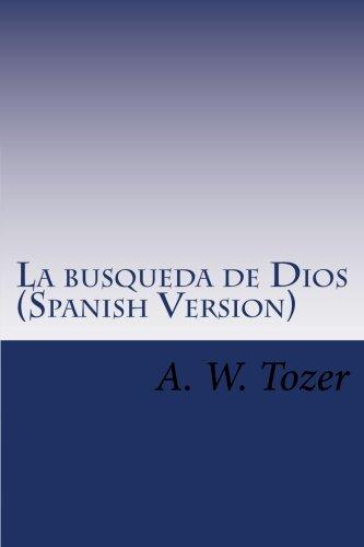 9781519175595: La busqueda de Dios (Spanish Version): Cubierta azul,clasicos de la Religión y espiritualidad