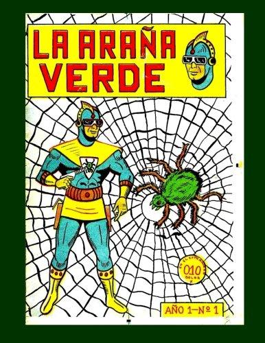 9781519175601: La Arana Verde #1: Great Spanish Language Comics - All Stories - No Ads