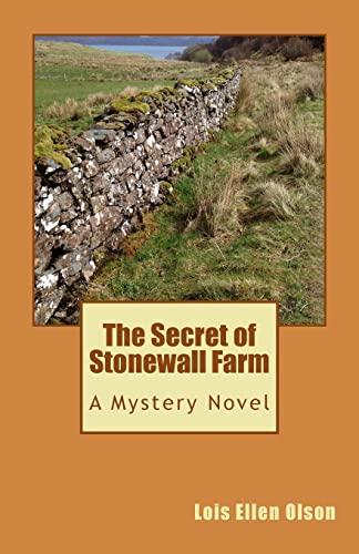 9781519175632: The Secret of Stonewall Farm