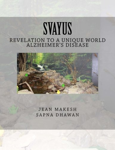 9781519177223: Svayus Revelation to a unique world: Alzheimer's disease