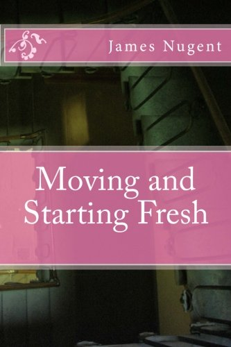 9781519177636: Moving and Starting Fresh