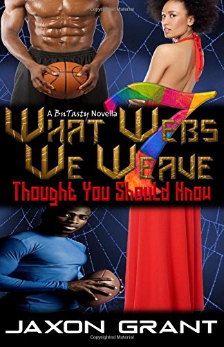 9781519178541: What Webs We Weave 7: Thought You Should Know (Volume 7)