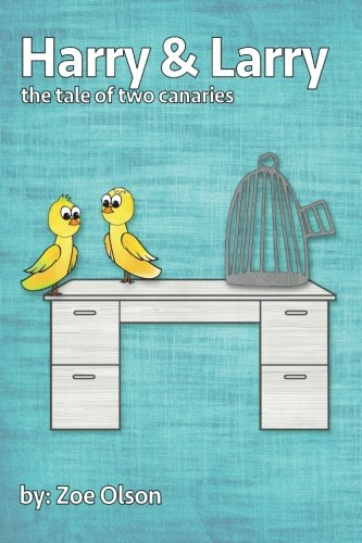 9781519179265: Harry and Larry: The Tale of Two Canaries
