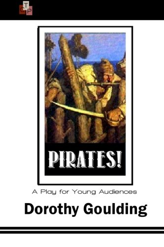 9781519181893: Pirates!: A Play for Young Audiences
