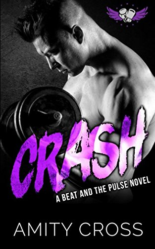 9781519182265: Crash (The Beat and The Pulse) (Volume 3)