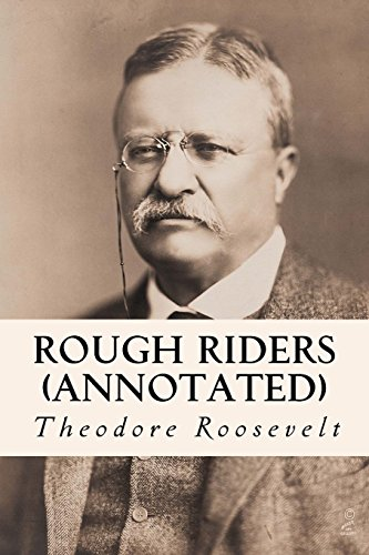 9781519182647: Rough Riders (annotated)