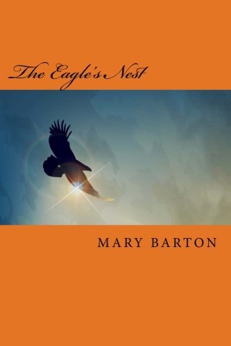 9781519183927: The Eagle's Nest: The Immigrant Series, Book 1 (Volume 1)
