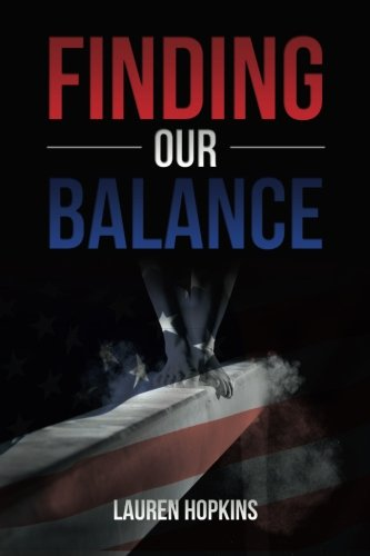 9781519185143: Finding Our Balance (2016) (Volume 1)
