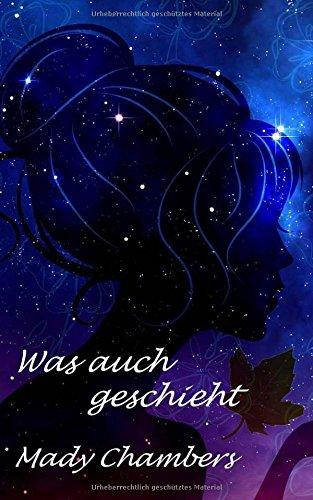 9781519185211: Was auch geschieht (German Edition)