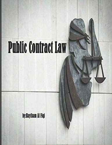 9781519186522: Public Contract Law: The Law Student's Guide to Pursuing a Career in Public Contract Law