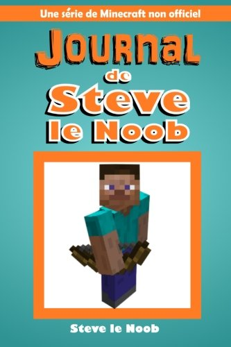 9781519186614: Journal de Steve le Noob: Une serie de Minecraft non officiel