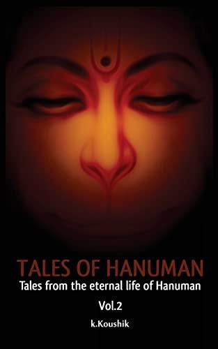 Tales of Hanuman: Tales From the Eternal: K, Mr Koushik;