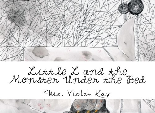 9781519188571: Little L and the Monster Under the Bed