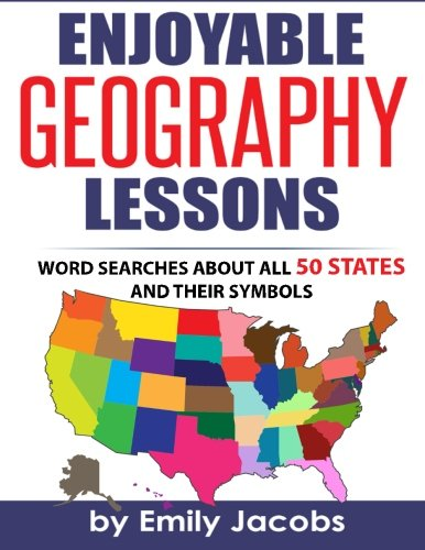 9781519189325: Enjoyable Geography Lessons: Word Searches About All 50 States and Their Symbols