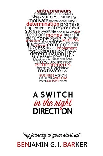 9781519189493: A Switch in The Right Direction: My Journey To Your Start Up