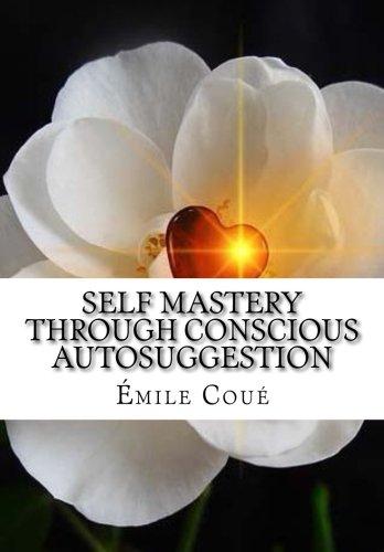 9781519192400: Self Mastery Through Conscious Autosuggestion