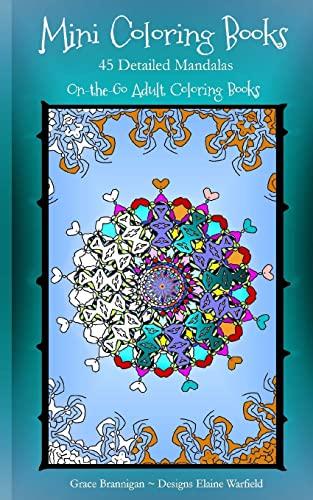 9781519197252: Mini Coloring Books: 45 Detailed Mandalas (On the Go Adult Coloring Books) (Volume 3)