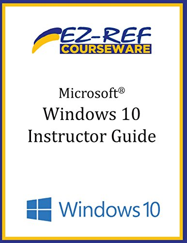 9781519197337: Microsoft Windows 10: Overview: Instructor Guide (B & W)