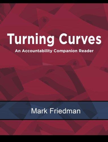 9781519199355: TURNING CURVES: An Accountability Companion Reader