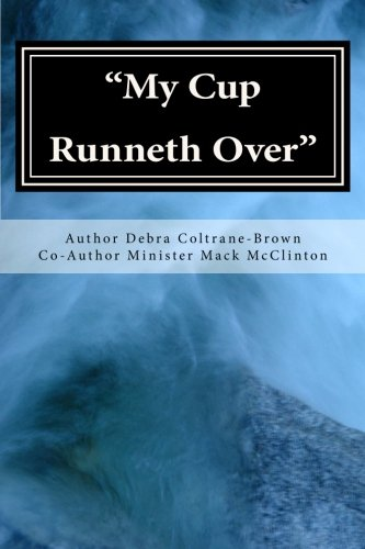 9781519199911: My Cup Runneth Over: Simple Truths About Salvation
