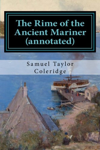 9781519200082: The Rime of the Ancient Mariner (annotated)