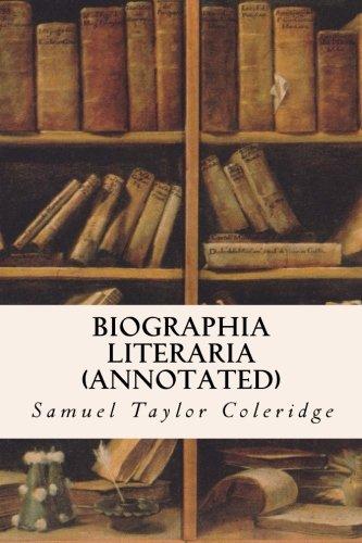 9781519200327: Biographia Literaria (annotated)