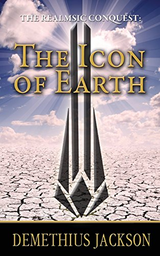 9781519201041: The Realmsic Conquest: The Icon of Earth (Volume 2)