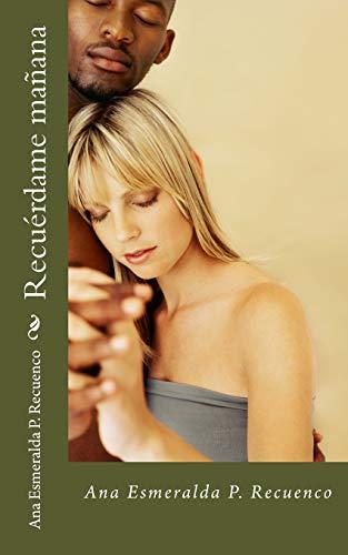 9781519201324: Recuérdame mañana (Spanish Edition)