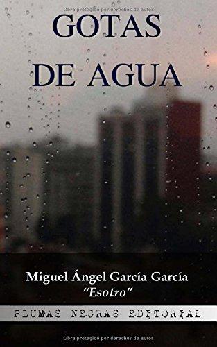 9781519202505: Gotas de agua (Spanish Edition)