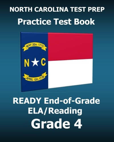 9781519203809: NORTH CAROLINA TEST PREP Practice Test Book READY End-of-Grade ELA/Reading Grade 4: Preparation for the English Language Arts/Reading Assessments