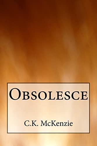 Obsolesce: McKenzie, C. K.