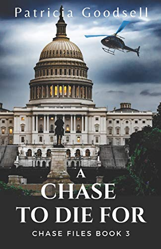9781519204721: A Chase To Die For (The Chase Files) (Volume 3)