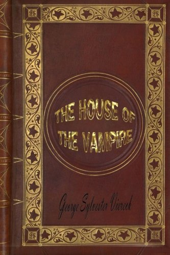 9781519205476: The House of the Vampire