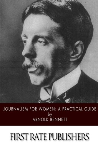 9781519205681: Journalism for Women: A Practical Guide