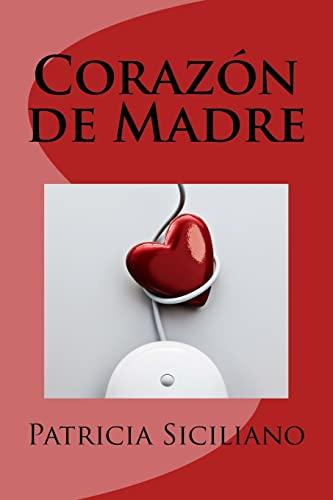 9781519206831: Corazon de Madre (Spanish Edition)