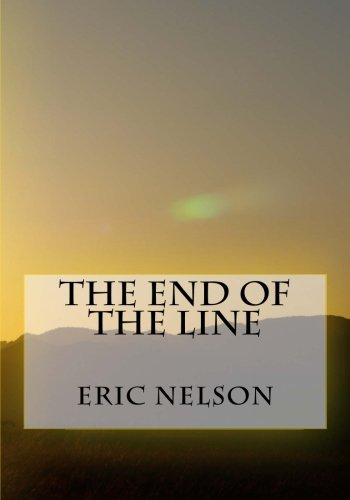 9781519208675: The End of the Line