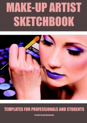 9781519209559: Make-Up Artist Sketchbook: Pro planner for make-up artists.