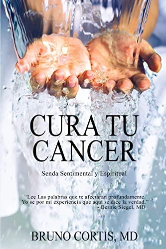 9781519209689: Cura tu Cancer (Spanish Edition)