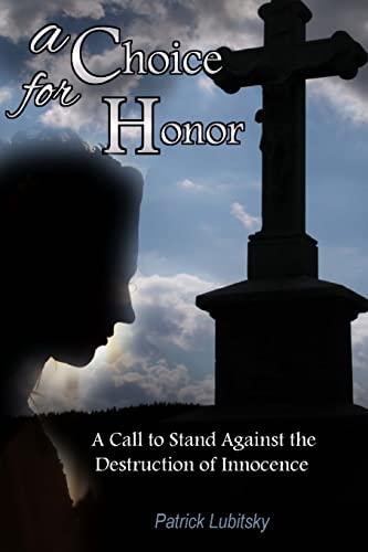 9781519210319: A Choice for Honor
