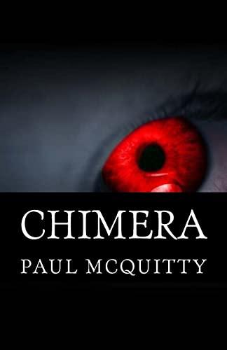9781519210494: Chimera: An action, horror novel set in Ireland.