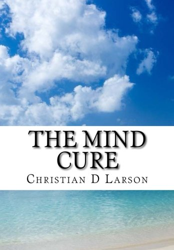 9781519213440: The Mind Cure
