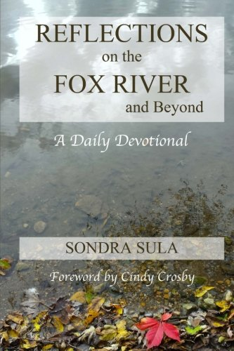 9781519213525: Reflections on the Fox River and Beyond: A Daily Devotional