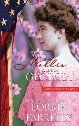 9781519213594: Mollie: Bride of Georgia (American Mail-Order Brides) (Volume 4)