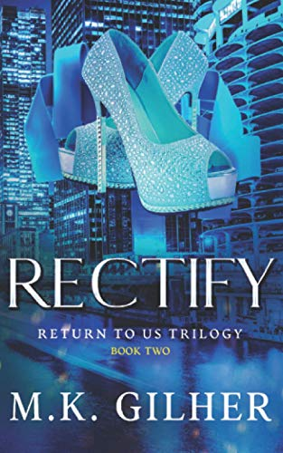 9781519213617: Rectify (Return to Us Trilogy) (Volume 2)