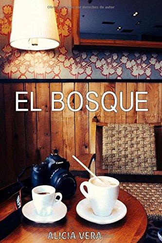 9781519213945: El Bosque