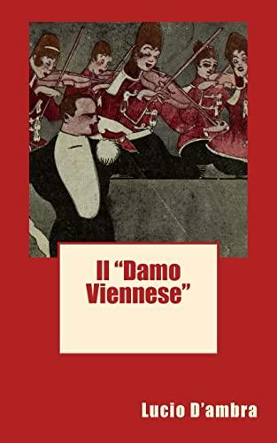 """Il """"Damo Viennese"""": D'Ambra, Lucio"""