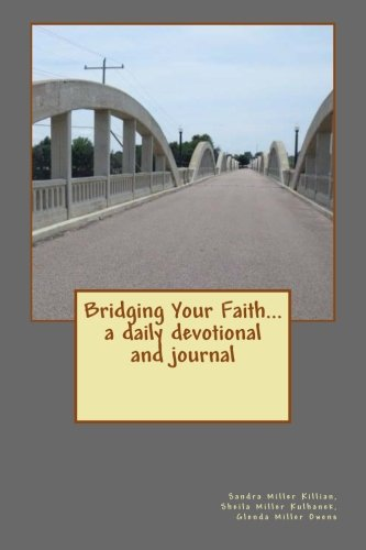 9781519215604: Bridging Your Faith... a daily devotional and journal